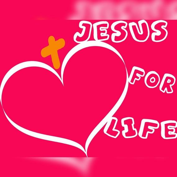 JESUS FOR LIFE #JFL